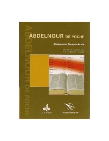 Dictionnaire Abdel-Nour de poche /...