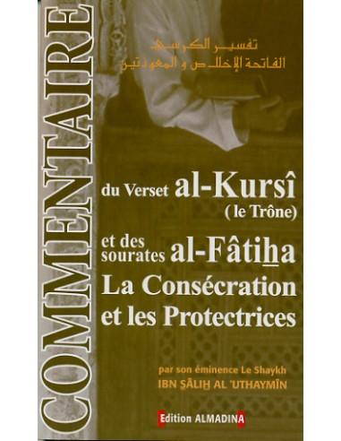Commentaire du verset al-Kursî et des...