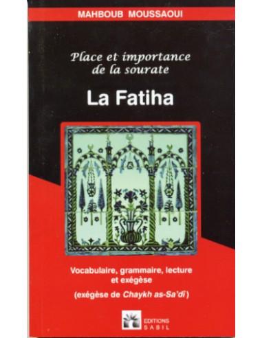 La fatiha-place et importance...