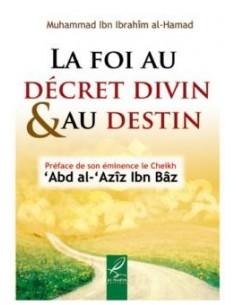 La foi au décret divin et...