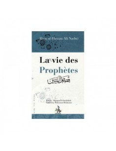 LA VIE DES PROPHETES
