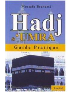 Hadj & 'Umra : Guide...