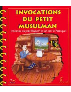 Invocations du Petit Musulman