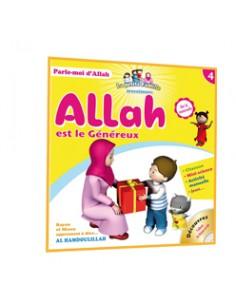 4 - Allah est le Généreux