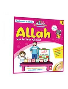 3 - Allah est le Très Grand