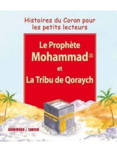 Le prophète Mohammad et la...