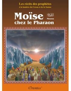 Récits des prophètes: Moïse...
