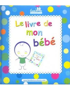 Le livre de mon bébé garçon