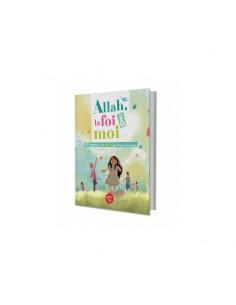 Allah, la foi et moi