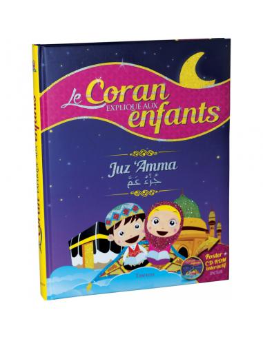 Le Coran expliqué aux enfants - Juz...