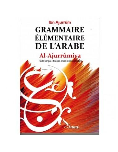 Al-Ajurrumiya - Grammaire élémentaire...