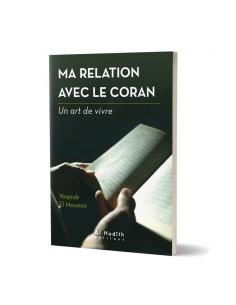 Ma relation avec le coran
