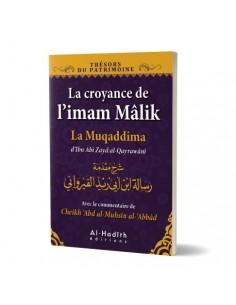 La croyance de l'imam Mâlik - La muqaddima d'Ibn Abî Zayd al-Qayrawânî