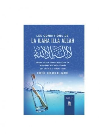 Les Conditions de La Ilaha Illa Allah
