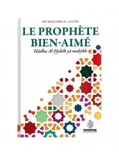 Le Prophète Bien-Aimé - Abû...