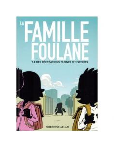 La Famille Foulane (Tome 4)...