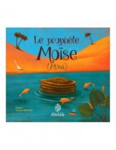 Le Prophète Moise - Mûsa -