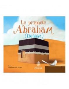 Le Prophète Abraham - Ibrahim