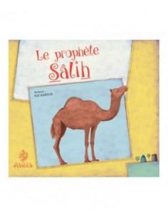 Le Prophète Salih - Sâlih -