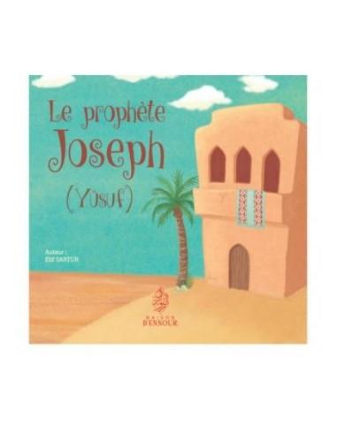 Le Prophète Joseph - Yusuf -