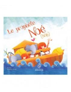 Le Prophète Noé - Nuh -