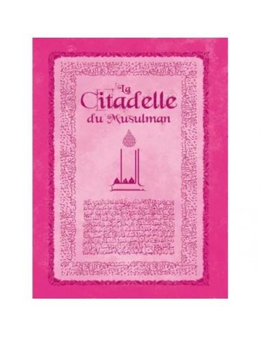 La Citadelle du Musulman - Rose-...