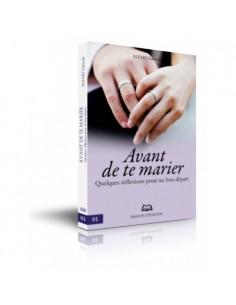 Avant de te marier -...