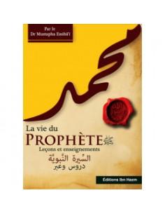 La vie du Prophète (saw)...