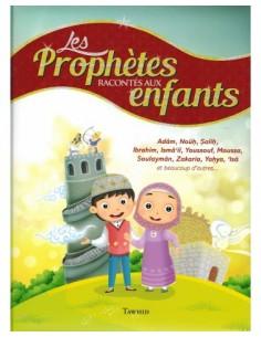Les Prophètes Racontés aux...