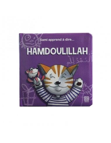 Sami apprend à dire Hamdoulillah -...