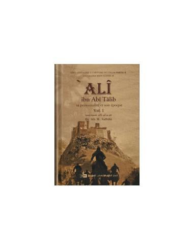 'Ali ibn Abî Tâlîb: Sa personnalité...