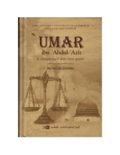 'Umar ibn 'Abdul-'Azîz : Le...