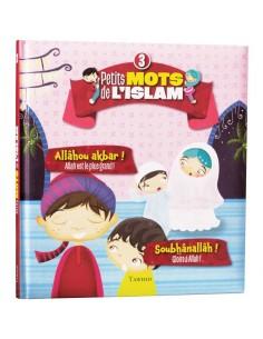 Petits Mots De L'islam (3)...