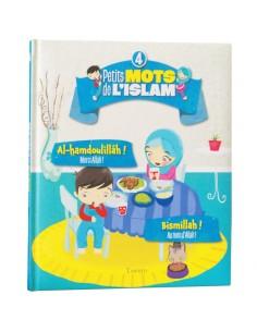 Petits Mots De L'islam (4)...