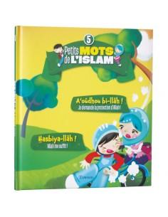 Petits Mots De L'islam (5)...