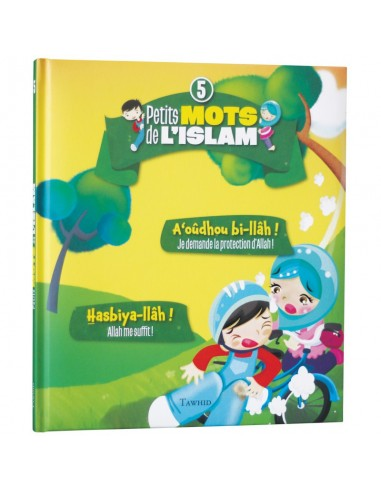 Petits Mots De L'islam (5) : A'oudhou...