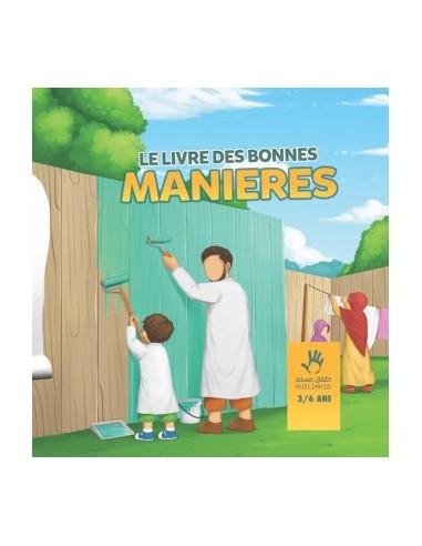 Le Livre des Bonnes Manières 3 à 6 ans