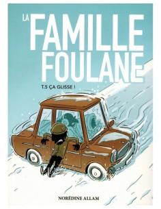 La Famille Foulane (Tome 5)...