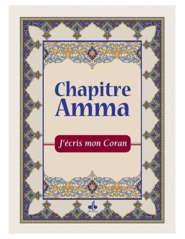 J'ÉCRIS MON CORAN - CHAPITRE AMMA -...