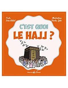 C'est quoi le Hajj ? REKAD,...