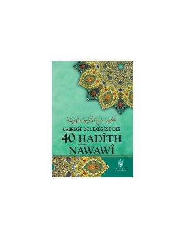 L'abrégé De L'exégèse Des 40 Hadîth...