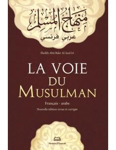 La Voie Du Musulman –...