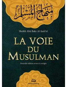 La Voie Du Musulman - Poche