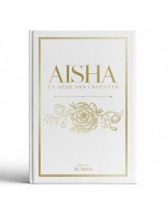Aisha la mère des croyants...
