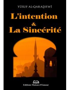 L'intention Et La Sincérité