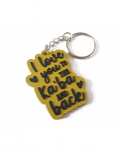 I love you to the kaba and back -...