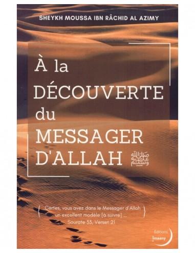 À LA DÉCOUVERTE DU MESSAGER D'ALLAH
