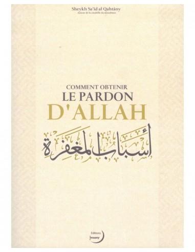 COMMENT OBTENIR LE PARDON D'ALLAH