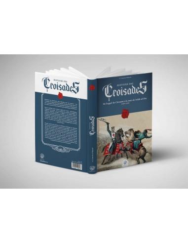 HISTOIRE DES CROISADES (TOME I)