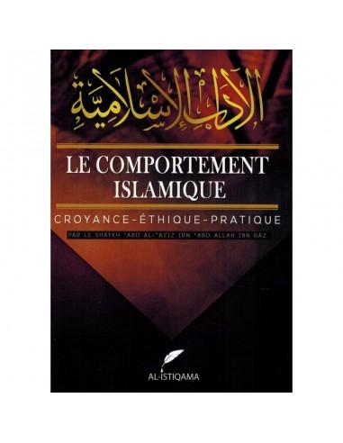 LE COMPORTEMENT ISLAMIQUE - CROYANCE...